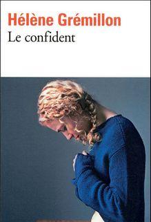 Le confident, Hélène Grémillon