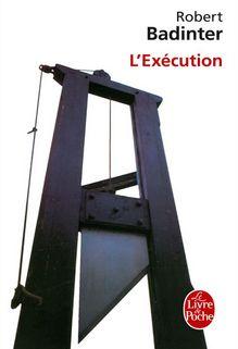 L'Exécution, Robert Badinter