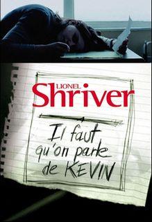 Il faut qu'on parle de Kévin, Lionel Shriver