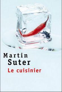 Le cuisinier, Martin Suter