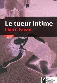 Le tueur intime, Claire Favan