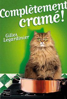 Complètement cramé, Gilles Legardinier