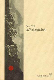 La Vieille Maison, Oscar Peer