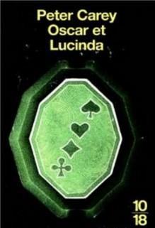 Oscar et Lucinda, Peter Carey