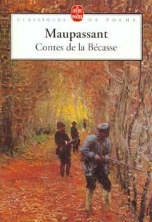 Contes de la Bécasse, Guy de Maupassant