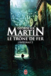 Le Trône de Fer - L'intégrale tome 2, George R.R. Martin