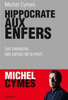 Hippocrate aux enfers, Michel Cymes