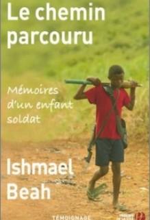 Le chemin parcouru, Ishmael Beah