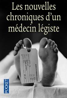 Nouvelles chroniques d'un médecin légiste, Michel Sapanet