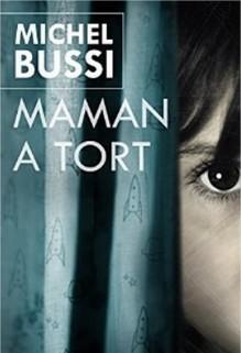 Maman a tort, Michel Bussi
