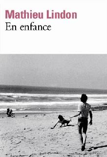 En enfance, Mathieu Lindon