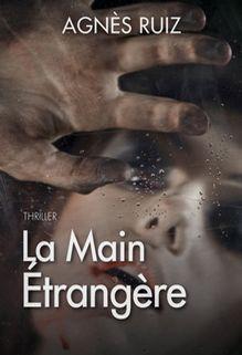 La main étrangère, Agnès Ruiz