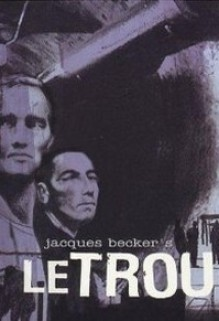 Le Trou, Jacques Becker