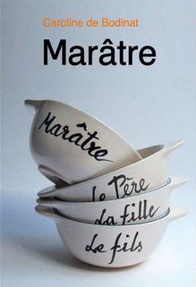 Marâtre, Caroline de Bodinat