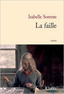 La faille, Isabelle Sorente