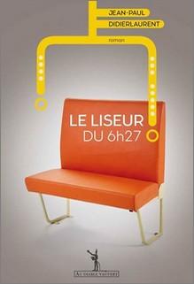 Le liseur du 6h27, Jean-Paul Didierlaurent