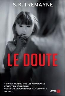 Le doute, S.K. Tremayne