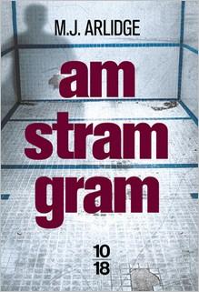 Am Stram Gram, M.J. Arlidge