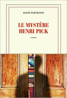 Le mystère Henri Pick, David Foenkinos