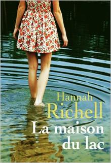 La Maison du Lac, Hannah Richell