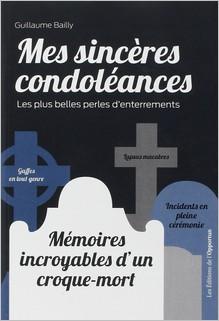 Mes sincères condoléances, Guillaume Bailly