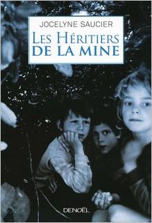 Les héritiers de la mine, Jocelyne Saucier