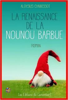 La renaissance de la nounou barbue, Aloysius Chabossot
