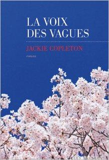 La voix des vagues, Jackie Copleton