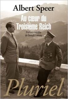 Au coeur du Troisième Reich : Albert Speer