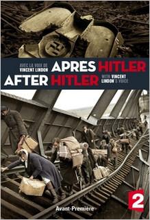Après Hitler, documentaire d'Olivier Wieviorka et David Korn-Brzoza