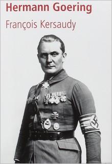 Hermann Goering, François Kersaudy