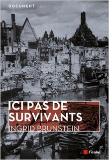 Ici pas de survivants, Ingrid Brunstein