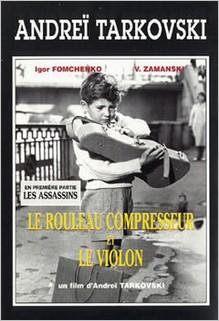 Le rouleau compresseur et le violon, Andreï Tarkovski