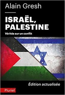 Israël-Palestine : vérités sur un conflit, Alain Gresh