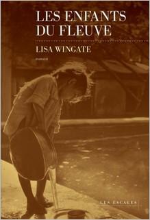 Les enfants du fleuve, Lisa Wingate