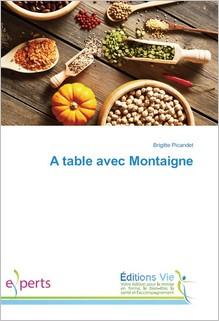 A table avec Montaigne, Brigitte Picandet