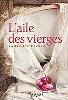L'aile des vierges, Laurence Peyrin