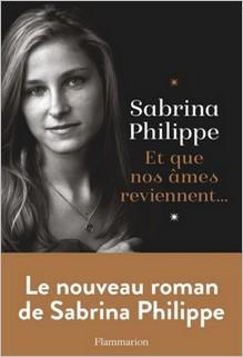 Et que nos âmes reviennent, Sabrina Philippe
