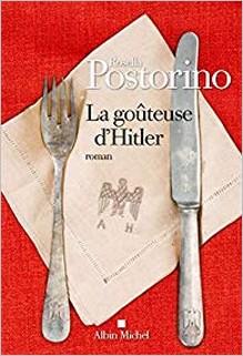 La goûteuse d'Hitler, Rosella Postorino