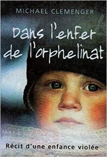 Dans l'enfer de l'orphelinat, Michael Clemenger