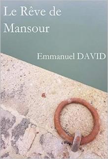 Le Rêve de Mansour, Emmanuel David