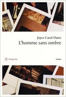 L'homme sans ombre, Joyce Carol Oates