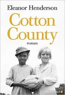 Cotton County, Eleanor Henderson