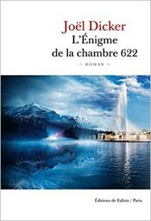 L'Énigme de la chambre 622, Joël Dicker