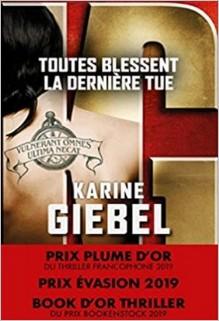 Toutes blessent, la dernière tue, Karine Giebel