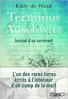 Terminus Auschwitz, Eddy De Wind