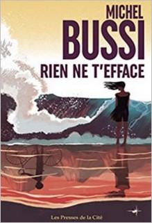 Rien ne t'efface, Michel Bussi