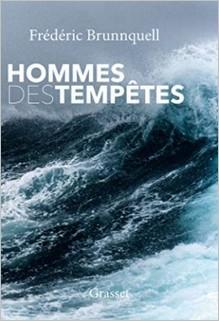 Hommes des tempêtes, Frédéric Brunnquell