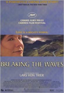 Breaking The Waves, Lars von Trier