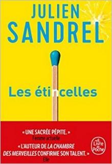 Les étincelles, Julien Sandrel